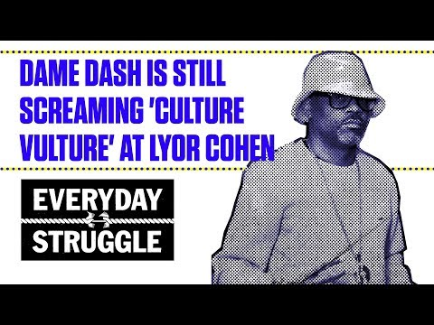 Dame Dash is Still Screaming 'Culture Vulture' at Lyor Cohen