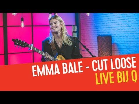 Emma Bale - Cut Loose | Live bij Q