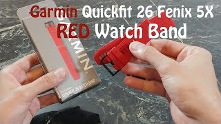 Garmin Fenix Quickfit 26 Genuine Red Band Review