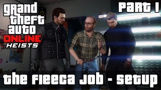 GTA Online | Heist 1: Fleeca Bank Job Setup - Scope Out, Kuruma | Part 1