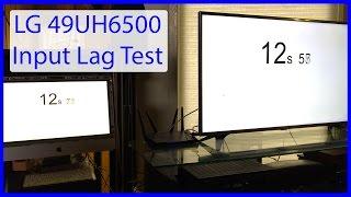 LG 49UH6500 | Input Lag Test