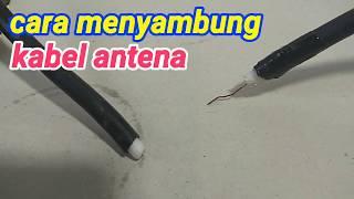 Trik atau cara menyambung kabel antena