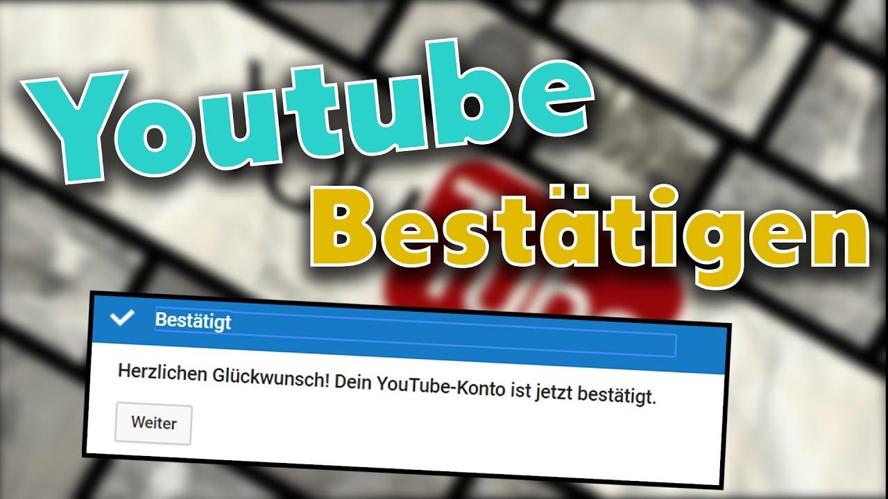 Youtube Account Bestätigen