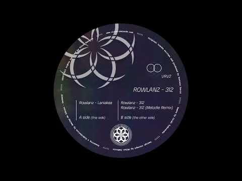 Rowlanz - 312 [Melodie Remix] (B.2/VRV002)