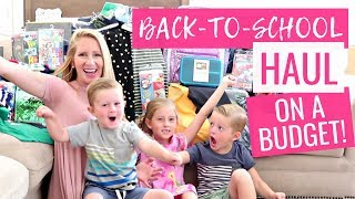 Back to School Tips for Saving Tons of Money!  2018 Kids Back to School Haul &amp Unboxing on a BUDGET