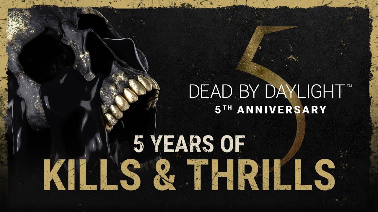 Dead by Daylight |5 Years of Kills & Thrills