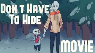 Don\'t Have To Hide - Undertale Comic Dub Movie (FULL)