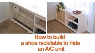 How To Build A Diy Shoe Rack Or Table To Conceal An A/c Unit – Season 2, Ep 13