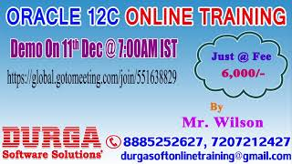 ORACLE 12C Online Training by Mr. Wilson Demo on 11th Dec @ 7AM IST