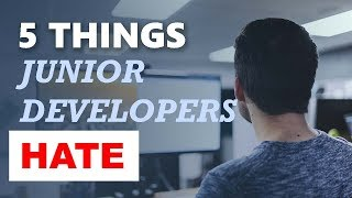 5 Things Junior Developers Don't Like