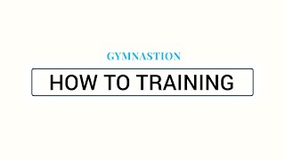 HOW TO TRAINING
