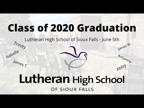 Lutheran High School of Sioux Falls Graduation Class of 2020