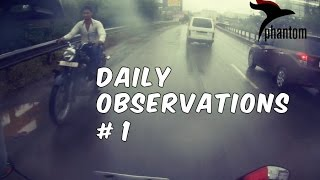 Daily Observations : Trump Towers Pune : Bikes Breaking The Law : India Traffic Scene