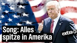 Alles spitze in Amerika - Ein Song für die USA   | extra 3 | NDR