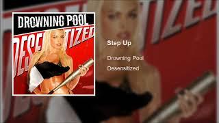 Drowning Pool Step Up Clean