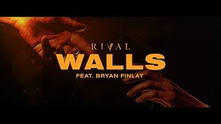 Rival - Walls (ft. Bryan Finlay) [Official Lyric Video]