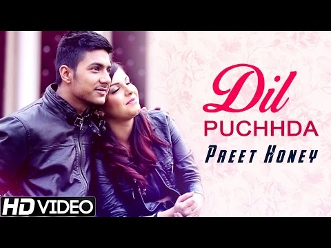 Dil Puchhda || Preet Honey || Official HD Video || New Punjabi Songs 2015 || Raftaar Records
