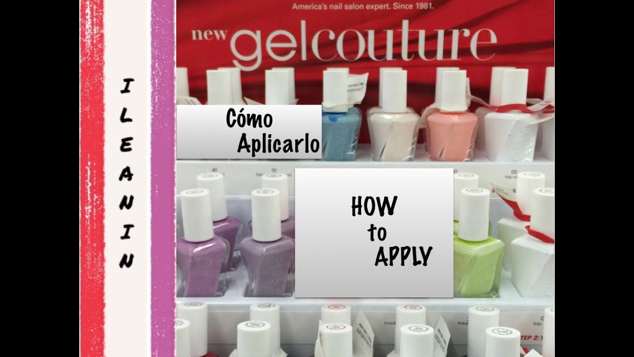 ESSIE Gel Couture HOW TO Apply / Cómo Aplicarlo - YouTube