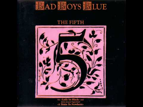 Bad Boys Blue - The Fifth - I'm Not A Fool