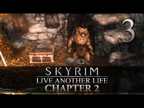 GUARDIANS OF THE GROVE! - Skyrim: Live Another Life Chapter 2 Let's Play 3 (Skyrim/Mods/PC)