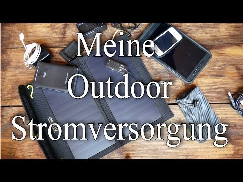 Meine Outdoor Stromversorgung (Solar,Powerbank,Tablet ,Handy,Kameraaccu...)
