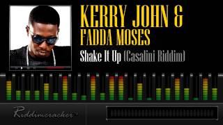 Kerry John Fadda Moses Shake It Up Casalini Riddim Soca 2013.mp3