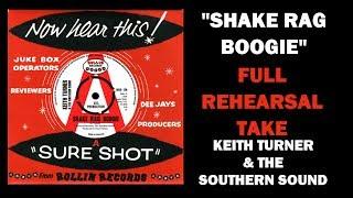 KEITH TURNER & SOUTHERN SOUND - FULL REHEARSAL TAKE OF SHAKE RAG BOOGIE