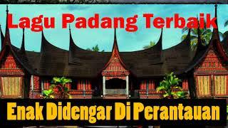 Lagu Padang Terlaris Dan Enak Didengar Abad Ini