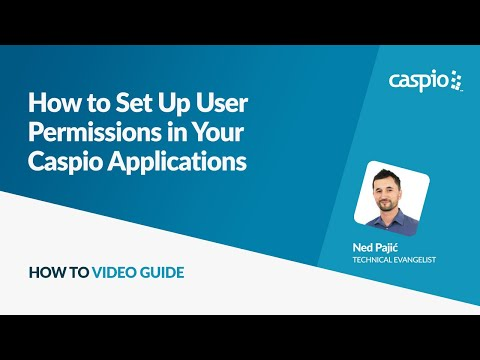 How to Set Up User Permissions in Your Caspio Applications