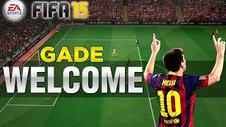 FIFA 15 (demo) - WELCOME by GADE