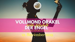 Vollmond   Orakel Im November And Portal Am 11.11.