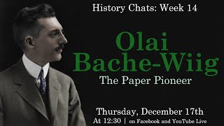 video thumbnail: History Chats: Olai Bache-Wiig