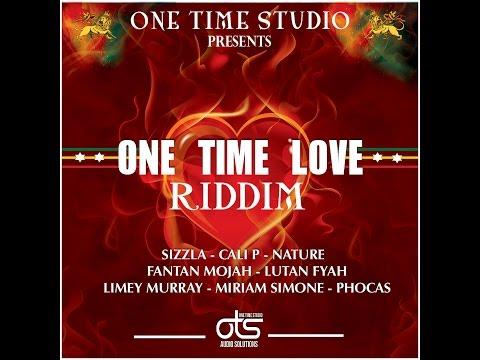 ONE TIME LOVE RIDDIM MIX PROMO (oct2015).