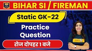 Bihar SI new vacancy 2020 | Bihar Daroga | Static GK | Jyotsna Ma'am | Class 22| Practice Question