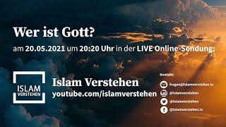 Islam Verstehen - Wer ist Gott?