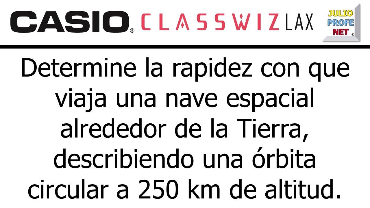 PROBLEMA DE DINÁMICA DEL MOVIMIENTO CIRCULAR - ft. Casio Classwiz
