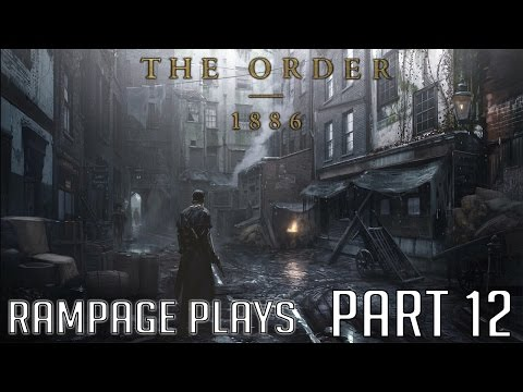 The Order: 1886 Hard Playthrough - Part 12 - Chapter 11: Brothers in Arms