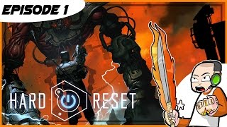 Hard Reset Redux - Introduction and Tutorial - Episode 1 - (PC Gameplay)