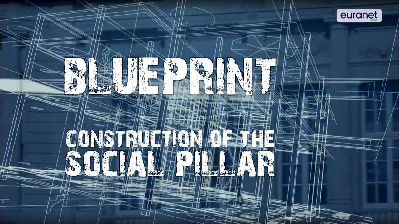 Blueprint construction of europes social pillar youtube blueprint construction of europes social pillar malvernweather Choice Image