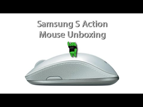 Samsung S Action Mouse Unboxing