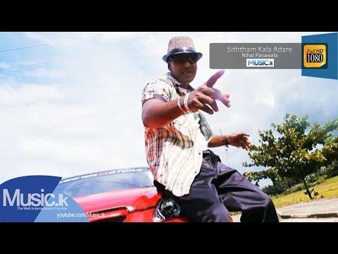 Siththam Kala Adare - Nihal Panawala - Official Full HD Video From www.Music.lk