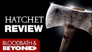 Hatchet (2006) - Movie Review