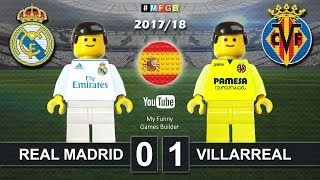 Real Madrid vs Villarreal 0-1 • LaLiga 2018 (13/01/2018) Goal Highlights Film Lego Football