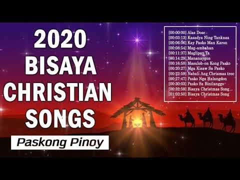 Bisaya Christian Songs Collection - Nonstop Bisaya Christmas  Songs Playlist 2020