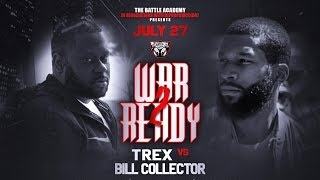 "T-Rex VS Bill Collector - The Battle Academy Presents ""War Ready 2"""