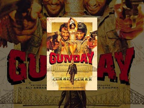 Gunday Bengali Dubbed