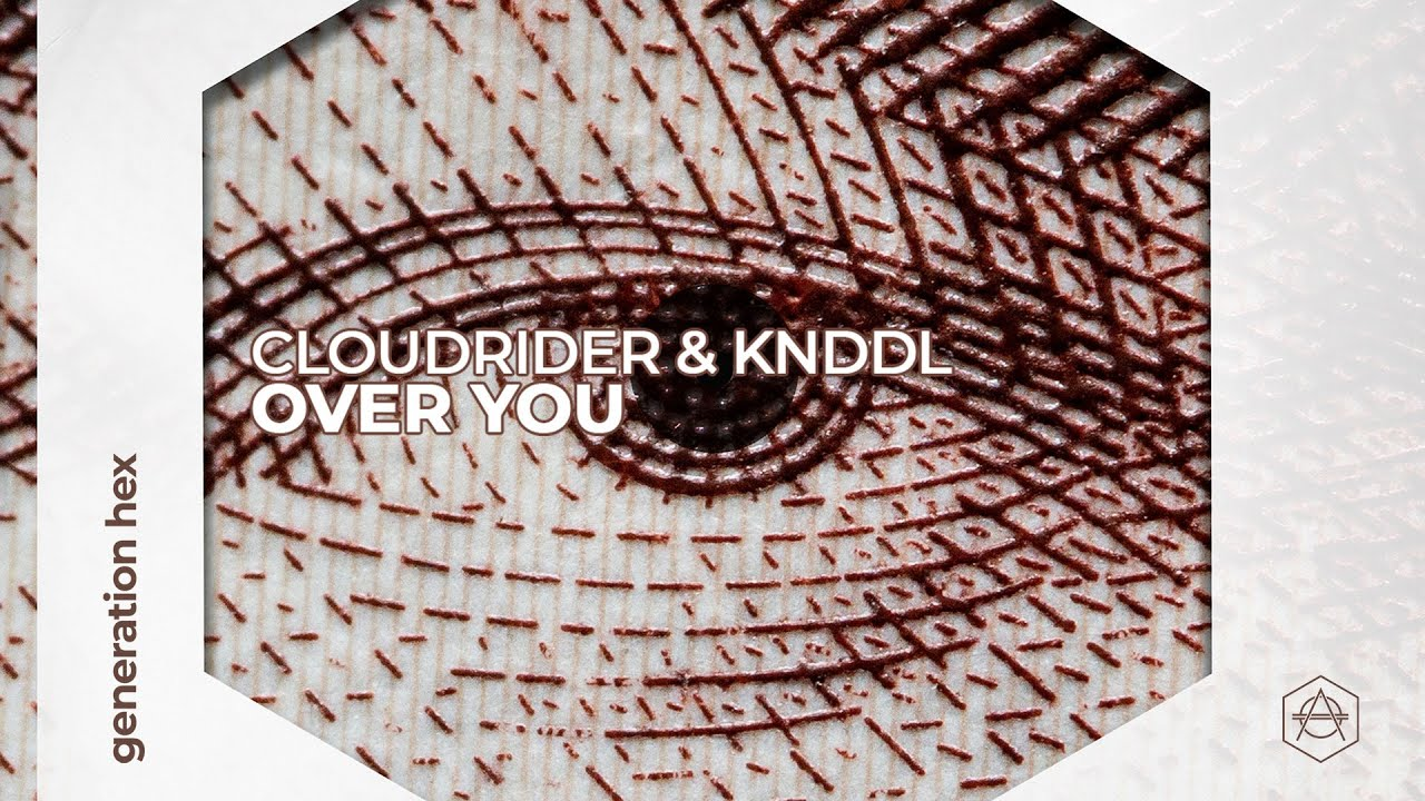 DOWNLOAD Cloudrider & KNDDL – Over You (Official Audio) Mp3
