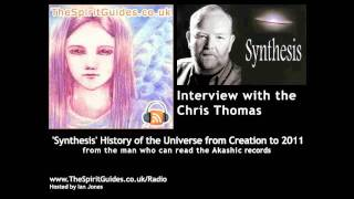Chris Thomas 2011 Synthesis History, Universe from Creation to 2011