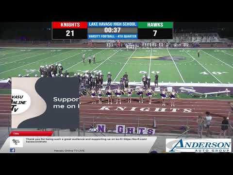 Varsity Football - Lake Havasu High School vs. Buckeye High School