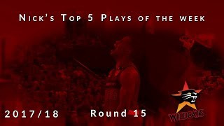 Nick's top 5 Perth Wildcats plays of the week - Round 15